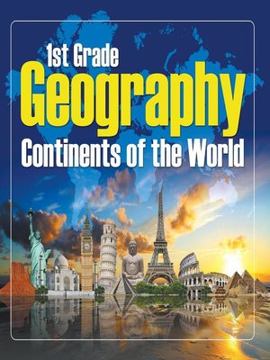 cover image of 1st Grade Geography - Continents of the World
