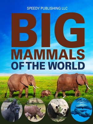 cover image of Big Mammals of the World