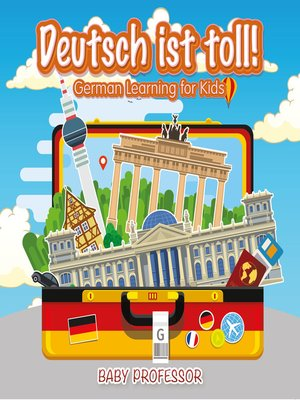 cover image of Deutsch ist toll!--German Learning for Kids