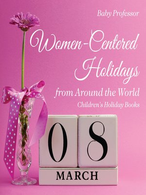 cover image of Women-Centered Holidays from Around the World--Children's Holiday Books