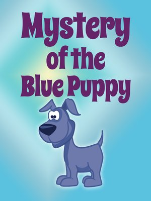 cover image of Mystery of the Blue Puppy