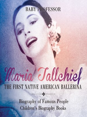 cover image of Maria Tallchief: The First Native American Ballerina