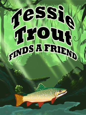 cover image of Tessie Trout Finds a Friend