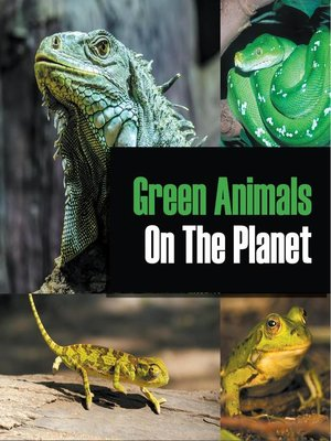 cover image of Green Animals On the Planet
