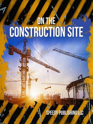 cover image of On the Construction Site
