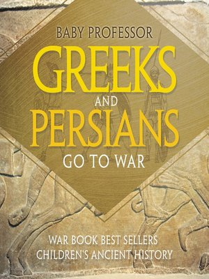 cover image of Greeks and Persians Go to War