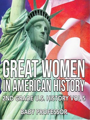 cover image of Great Women In American History--2nd Grade U.S. History Vol 5