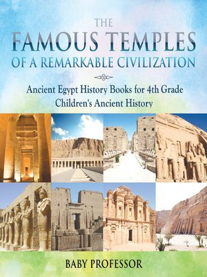 cover image of The Famous Temples of a Remarkable Civilization--Ancient Egypt History Books for 4th Grade--Children's Ancient History