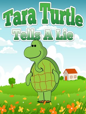 cover image of Tara Turtle Tells a Lie