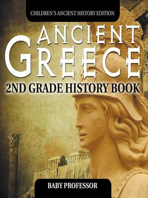 cover image of Ancient Greece--2nd Grade History Book--Children's Ancient History Edition