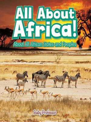 cover image of All About Africa! About All African States and Peoples