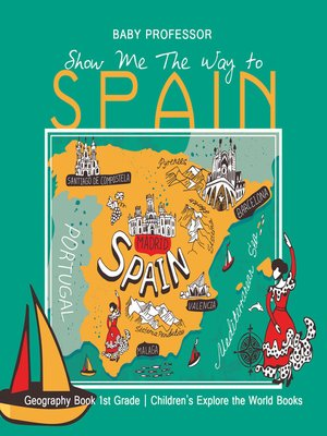 cover image of Show Me the Way to Spain