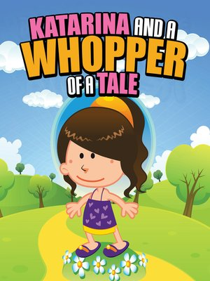 cover image of Katarina and a Whopper of a Tale