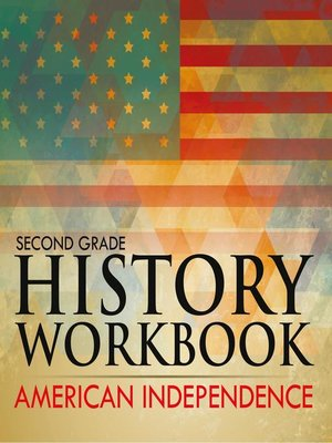 cover image of Second Grade History Workbook--American Independence