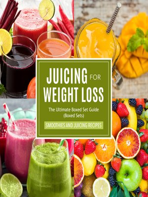 cover image of Juicing For Weight Loss
