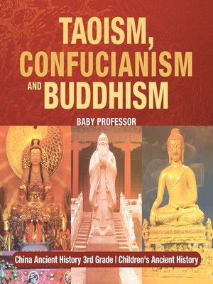 cover image of Taoism, Confucianism and Buddhism--China Ancient History 3rd Grade--Children's Ancient History