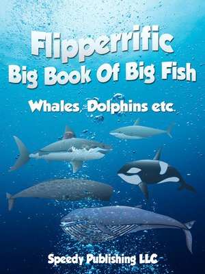 cover image of Flipperrific Big Book of Big Fish
