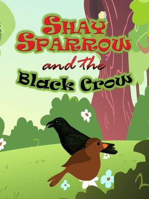 cover image of Shay Sparrow and the Black Crow