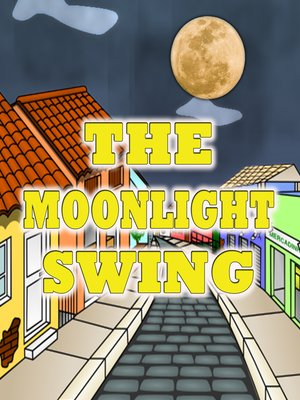 cover image of The Moonlight Swing
