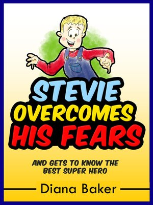 cover image of Stevie Overcomes His Fears