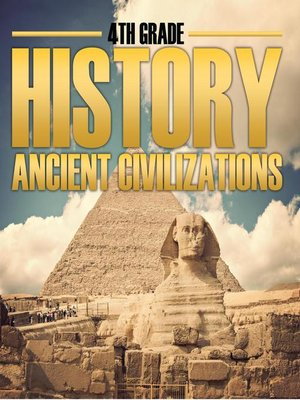 cover image of 4th Grade History - Ancient Civilizations