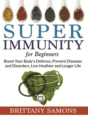 cover image of Super Immunity For Beginners