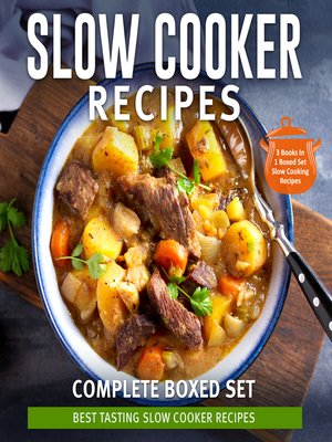 cover image of Slow Cooker Recipes Complete Boxed Set