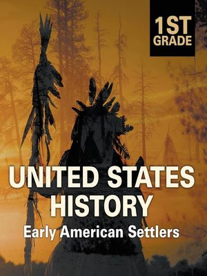 cover image of 1st Grade United States History--Early American Settlers