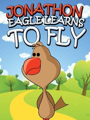 cover image of Jonathon Eagle Learns to Fly
