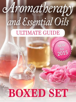 cover image of Aromatherapy and Essential Oils Ultimate Guide