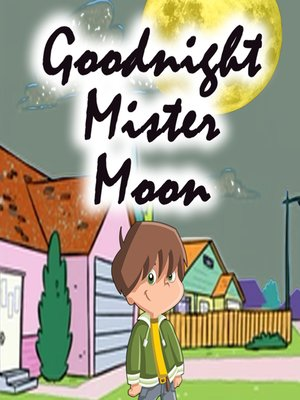 cover image of Goodnight Mister Moon