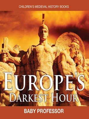 cover image of Europe's Darkest Hour- Children's Medieval History Books
