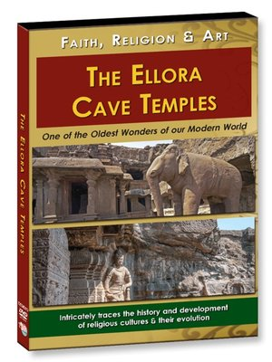 cover image of The Ellora Cave Temples - Faith, Religion & Art