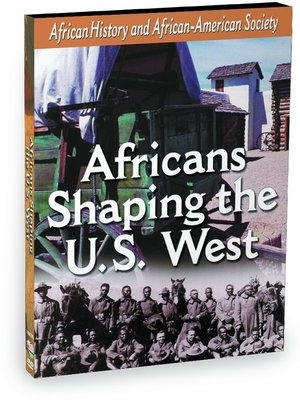 cover image of African-American History - Africans Shaping the U.S. West