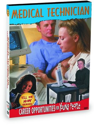 cover image of Tell Me How Career Series: Medical Technician