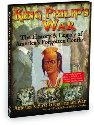 cover image of King Philip's War - The History & Legacy of America's Forgotten Conflict