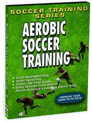 cover image of Aerobic Soccer Training