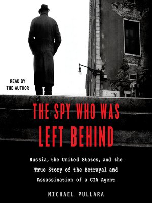 cover image of The Spy Who Was Left Behind