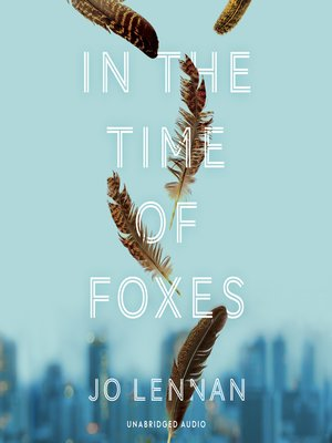 cover image of In the Time of Foxes