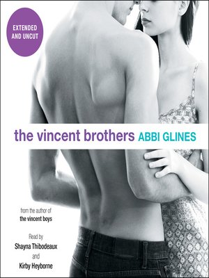 cover image of The Vincent Brothers - Extended and Uncut