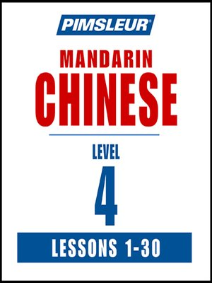cover image of Pimsleur Chinese (Mandarin) Level 4 MP3