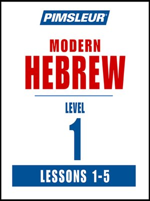 cover image of Pimsleur Hebrew Level 1 Lessons 1-5 MP3