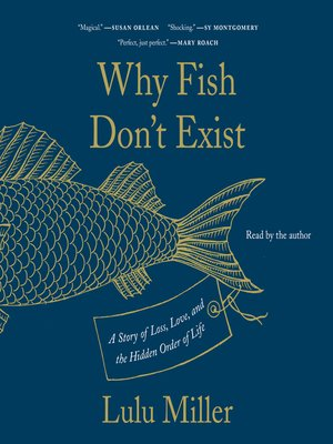 cover image of Why Fish Don't Exist