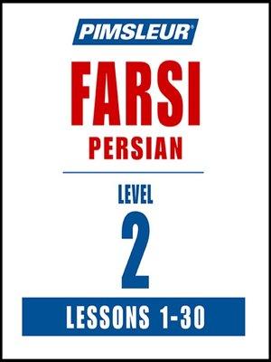 cover image of Pimsleur Farsi Persian Level 2