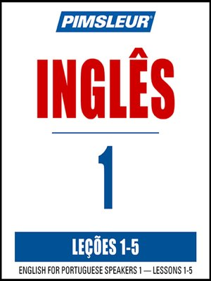 cover image of Pimsleur English for Portuguese (Brazilian) Speakers Level 1 Lessons 1-5 MP3