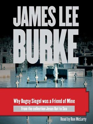 cover image of Why Bugsy Siegel Was a Friend of Mine