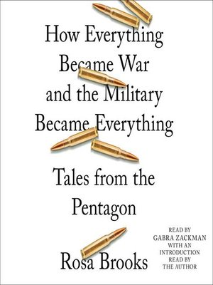 cover image of How Everything Became War and the Military Became Everything