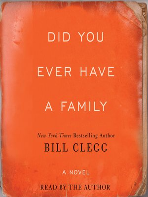 cover image of Did You Ever Have a Family