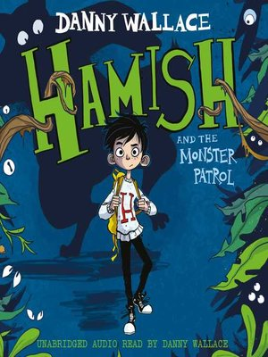 cover image of Hamish and the Monster Patrol