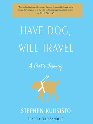 cover image of Have Dog, Will Travel